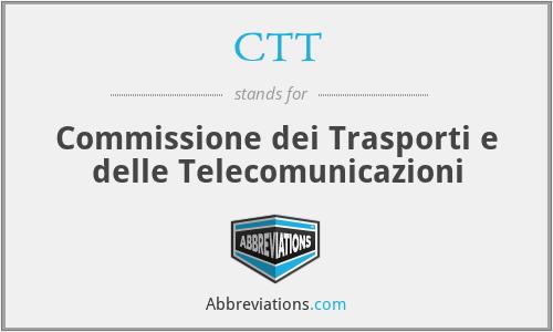 CTT - Commissione dei Trasporti e delle Telecomunicazioni