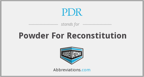 PDR - Powder For Reconstitution