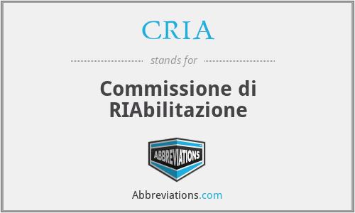 CRIA - Commissione di RIAbilitazione