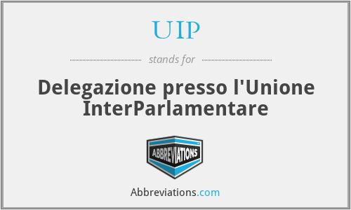 UIP - Delegazione presso l'Unione InterParlamentare