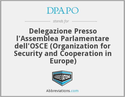 DPAPO - Delegazione Presso l'Assemblea Parlamentare dell'OSCE (Organization for Security and Cooperation in Europe)