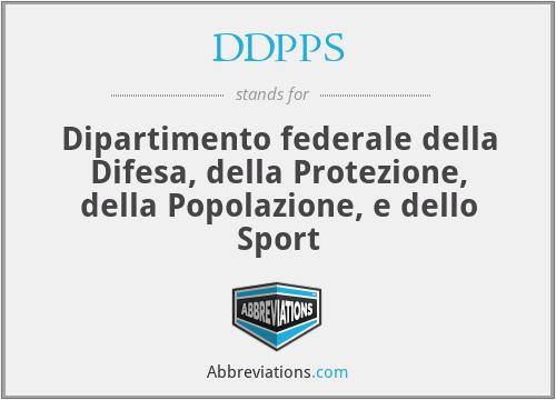 DDPPS - Dipartimento federale della Difesa, della Protezione, della Popolazione, e dello Sport