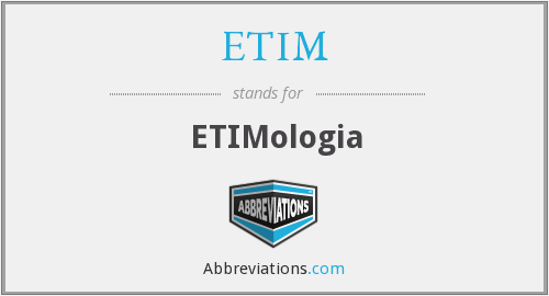 What does ETIM stand for?