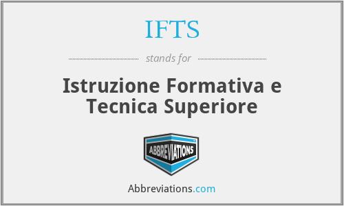 IFTS - Istruzione Formativa e Tecnica Superiore
