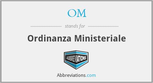 OM - Ordinanza Ministeriale