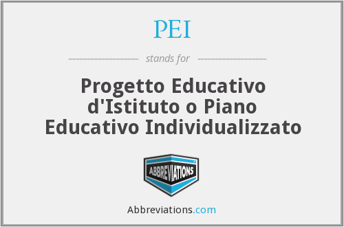 PEI - Progetto Educativo d'Istituto o Piano Educativo Individualizzato