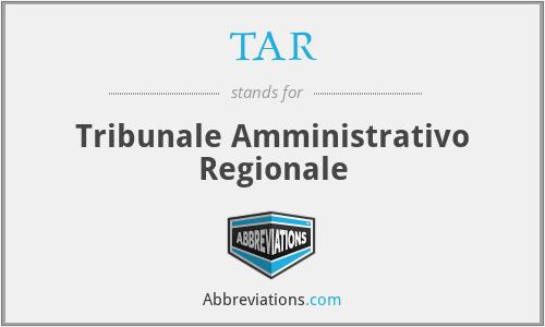 TAR - Tribunale Amministrativo Regionale