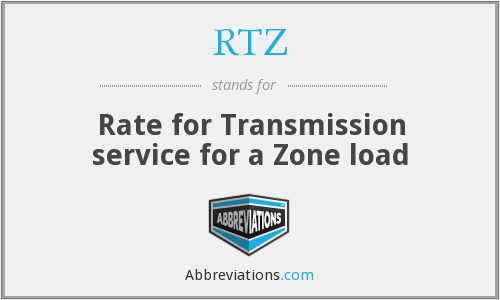 RTZ - Rate for Transmission service for a Zone load