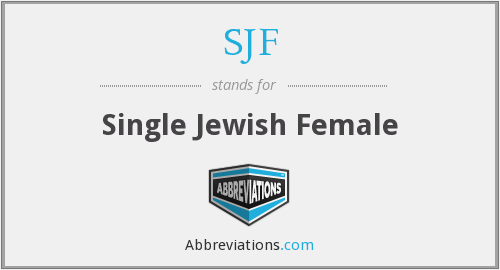 SJF - Single Jewish Female
