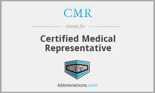 CMR - Certified Medical Representative