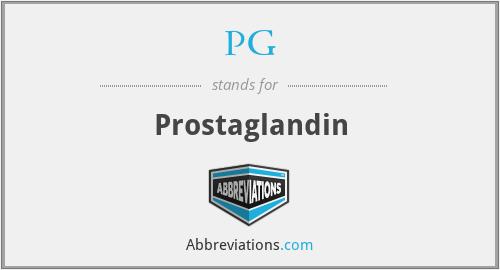 PG - Prostaglandin
