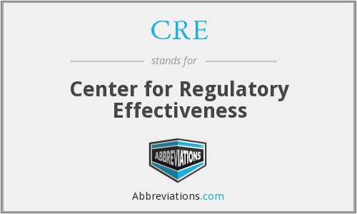 CRE - Center for Regulatory Effectiveness