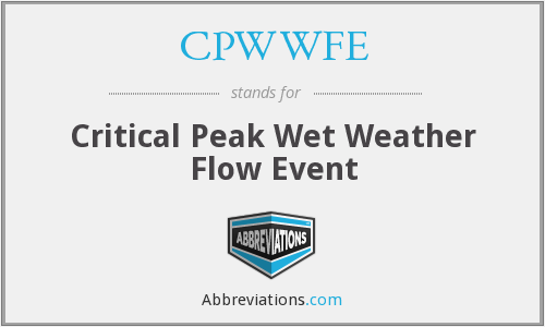 CPWWFE - Critical Peak Wet Weather Flow Event