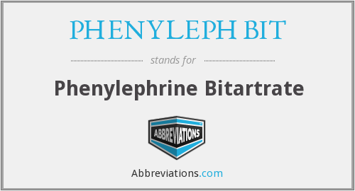PHENYLEPH BIT - Phenylephrine Bitartrate