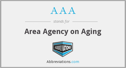 AAA - Area Agency on Aging
