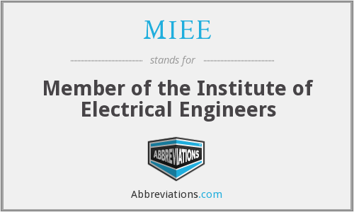MIEE - Member of the Institute of Electrical Engineers