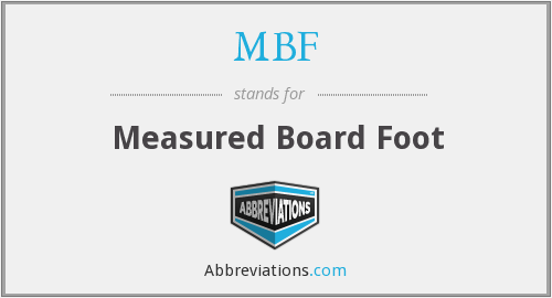 MBF - Measured Board Foot