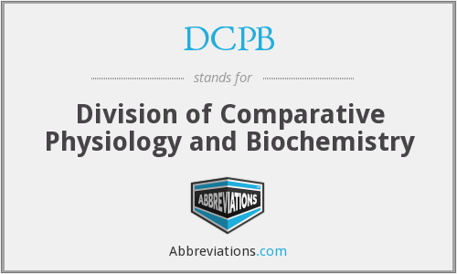 DCPB - Division of Comparative Physiology and Biochemistry