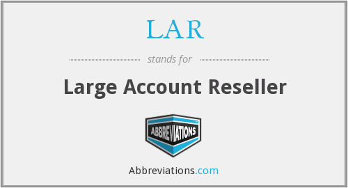 LAR - Large Account Reseller