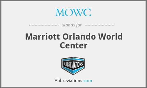 MOWC - Marriott Orlando World Center