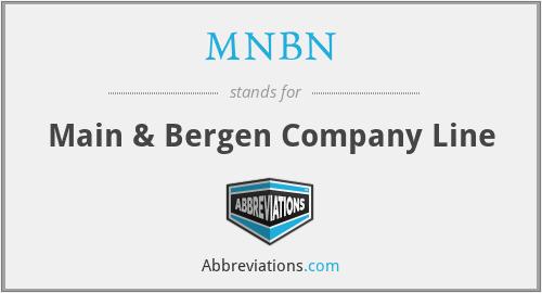 MNBN - Main & Bergen Company Line