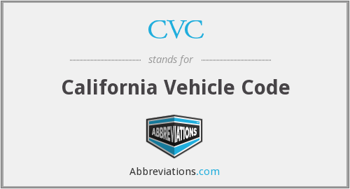 CVC - California Vehicle Code