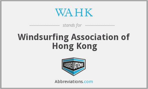 What does WAHK stand for?