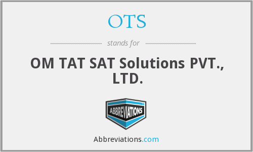 OTS - OM TAT SAT Solutions PVT., LTD.
