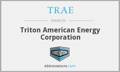 TRAE - Triton American Energy Corporation
