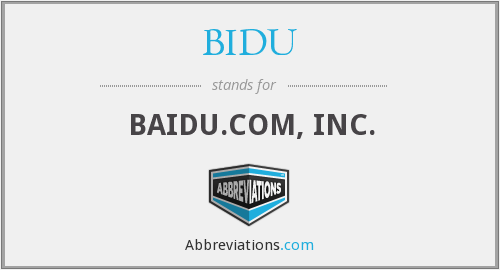 What does BIDU stand for?