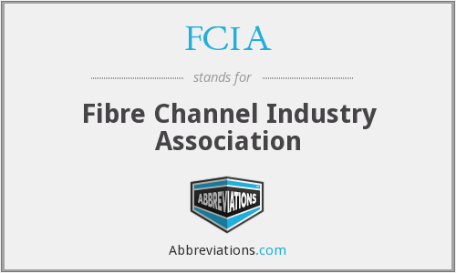 FCIA - Fibre Channel Industry Association