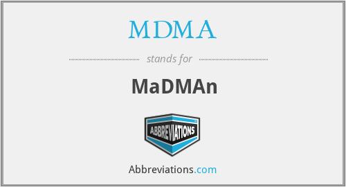 MDMA - MaDMAn