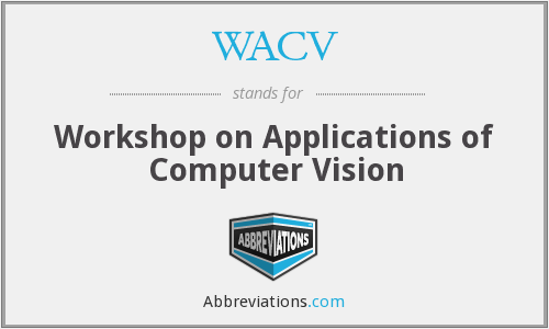 WACV - Workshop on Applications of Computer Vision