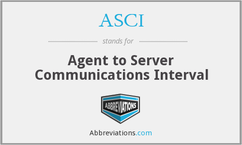 ASCI - Agent to Server Communications Interval