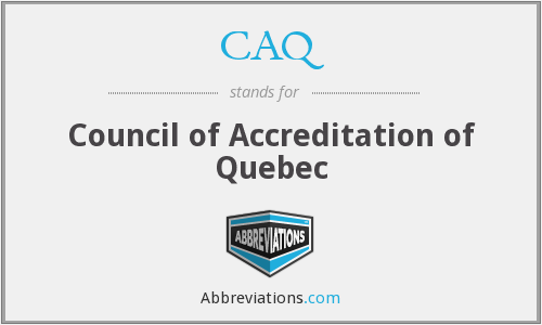 CAQ - Council of Accreditation of Quebec