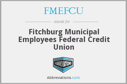 What does FMEFCU stand for?