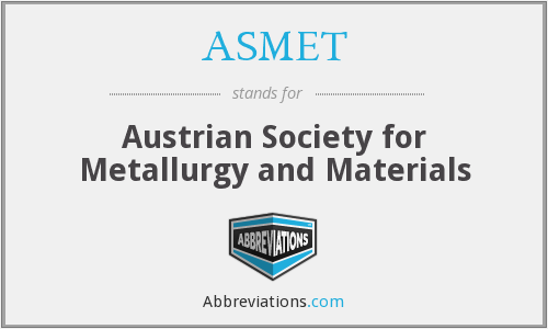 What does ASMET stand for?