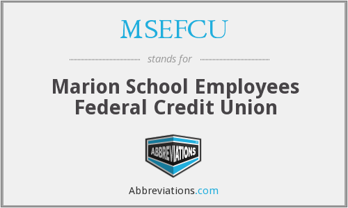 MSEFCU - Marion School Employees Federal Credit Union