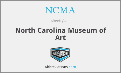 NCMA - North Carolina Museum of Art