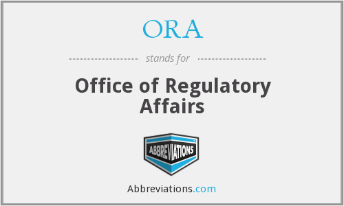 ORA - Office of Regulatory Affairs