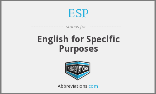 ESP - English for Specific Purposes