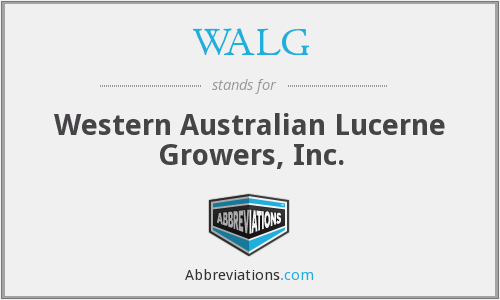 WALG - Western Australian Lucerne Growers, Inc.