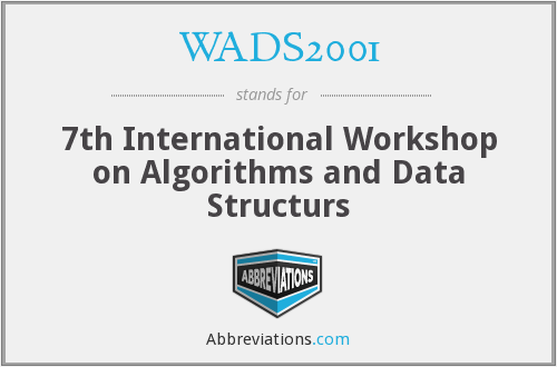 WADS2001 - 7th International Workshop on Algorithms and Data Structurs