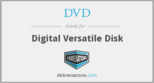 DVD - Digital Versatile Disk