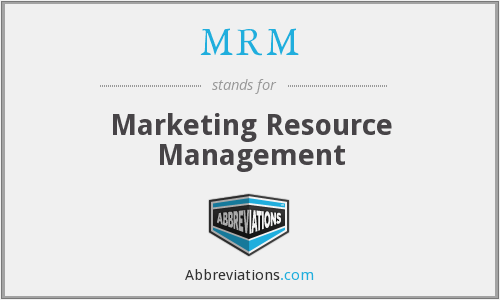 What does MRM stand for?