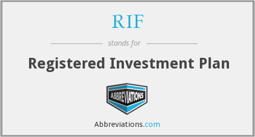 RIF - Registered Investment Plan