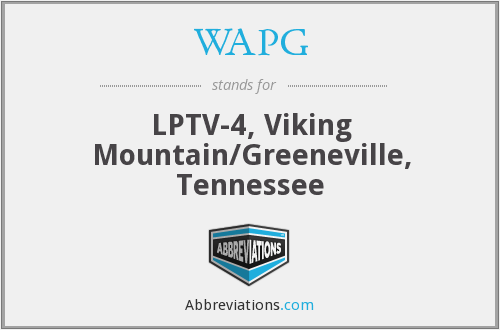 WAPG - LPTV-4, Viking Mountain/Greeneville, Tennessee