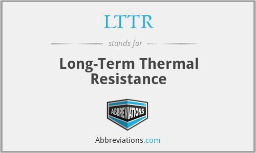 LTTR - Long-Term Thermal Resistance