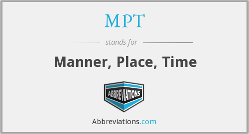 MPT - Manner, Place, Time