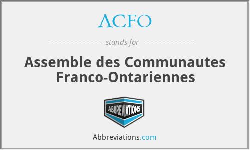 ACFO - Assemble des Communautes Franco-Ontariennes